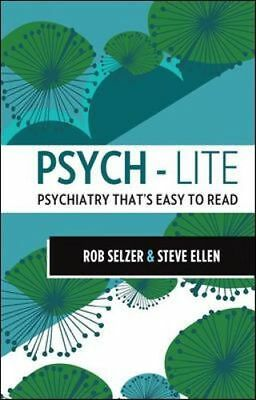 NEW Psych-lite By Rob Selzer Paperback Free Shipping