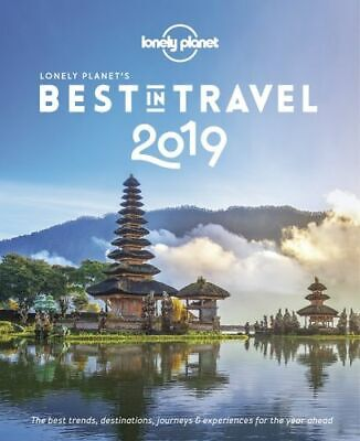 NEW Lonely Planet's Best in Travel 2019 By Lonely Planet Hardcover Free Shipping