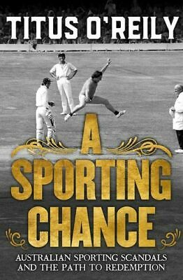 NEW Sporting Chance By Titus O'Reily Paperback Free Shipping