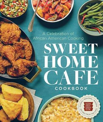 Sweet Home Cafe Cookbook by NMAAHC Hardcover Book Free Shipping!