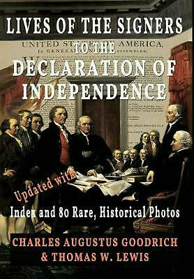 Lives of the Signers to the Declaration of Independence: Updated with Index and