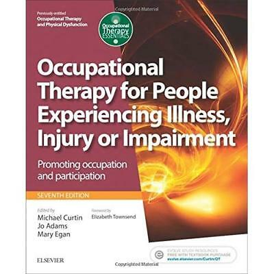 Occupational Therapy for People Experiencing Illness, I - Paperback (16 Feb 2017