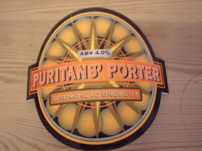 Beer pump clip badge / Advert ,  Springhead Brewery ,  Puritans' Porter