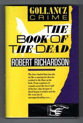 The Book of the Dead by Robert Richardson (First Edition) Gollancz File Copy