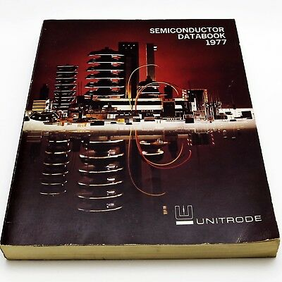 UNITRODE 1977 SEMICONDUCTOR DATABOOK Catalog ZENER RECTIFIERS Diodes SCRs TRIACs