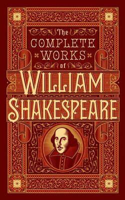 The Complete Works of William Shakespeare (Barnes & Noble Leatherbound) by Willi