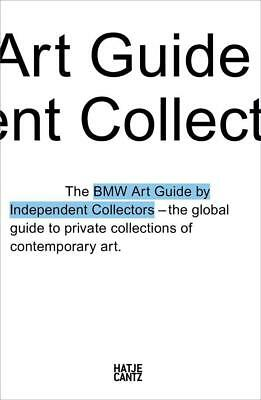 the fourth bmw art guide by independent collectors Anna Barilla Silvia Occasion