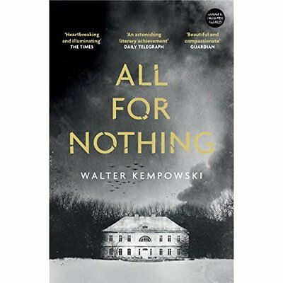 All for Nothing  - Paperback NEW Kempowski, Walt 07/07/2016