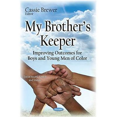 My Brothers Keeper (Social Issues, Justice and Status) - Paperback NEW Cassie Br