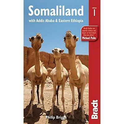 Somaliland: with Addis Ababa & Eastern Ethiopia - Paperback NEW Philip Briggs 20