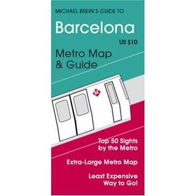 City Guide to Barcelona by Metro (Michael Brein's Trave - Map NEW Brein, Michael