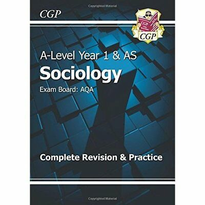 New 2015 A-Level Sociology: AQA Year 1 & AS Complete Re - Paperback NEW CGP Book