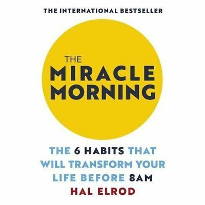 The Miracle Morning: The 6 Habits That Will Transform Y - Paperback NEW