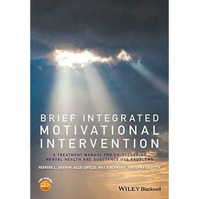 Brief Integrated Motivational Intervention: A Treatment - Paperback NEW Hermine
