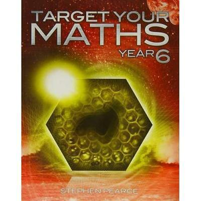 Target Your Maths Year 6 - Paperback NEW Pearce, Stephen 2014-11-03