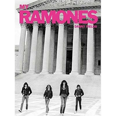 My Ramones - Hardback NEW Fields, Danny