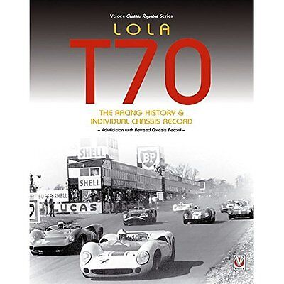 Lola T70 The Racing History & Individual Chassis Record - Paperback NEW John Sta