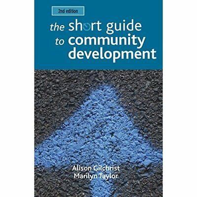 The Short Guide to Community Development - Short Guides - Paperback NEW Gilchris