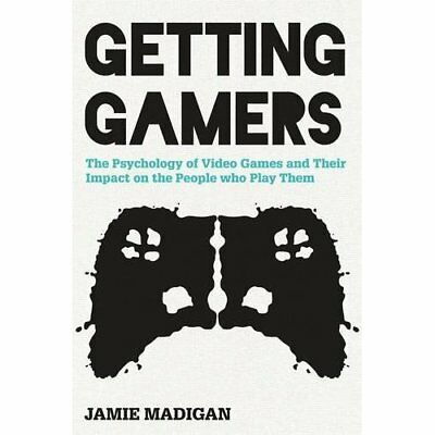 Getting Gamers: The Psychology of Video Games and Their - Hardcover NEW Jamie Ma