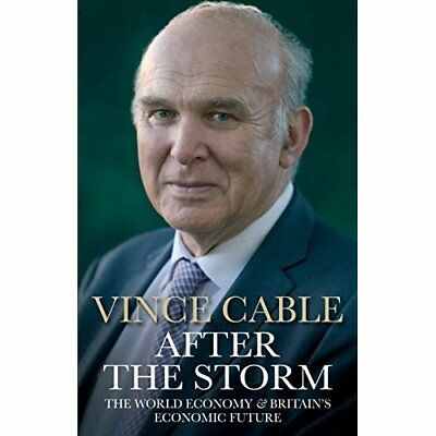 After the Storm - Hardcover NEW Vince Cable (Au 2015-09-17