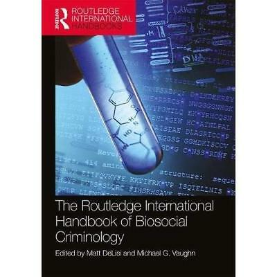 The Routledge International­Handbook of Biosocial­Crimi - Paperback NEW DeLisi,