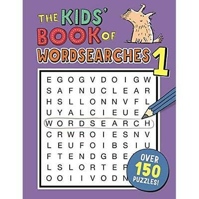 The Kids' Book of Wordsearches 1 - Paperback NEW Moore, Gareth 06/04/2017