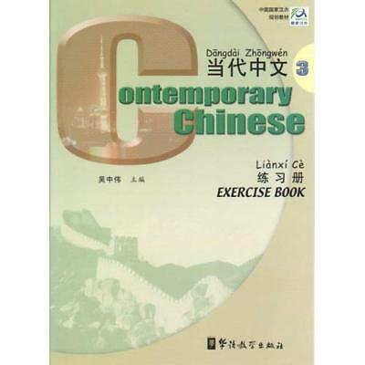 Contemporary Chinese: Exercise Book 3 - Paperback NEW Zhongwei, Wu 2003-01-01