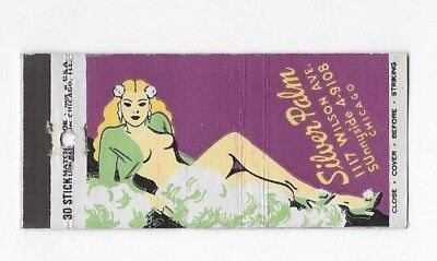 Vintage Matchbook Cover SILVER PALM CLUB Chicago IL Girlie #812