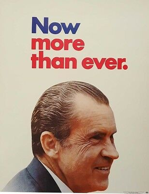 1972 Richard Nixon Now More Than Ever Poster