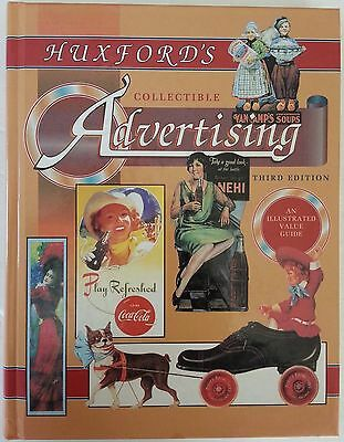 Huxfords Collectible Advertising Illustrated Value Guide 3rd Edition Hardcover