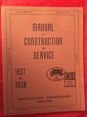 """1937 & 1938 GM """"Body By Fisher"""" Manual Of Construction & Service REPRINT"""