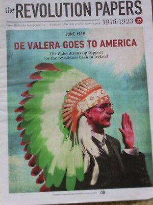 THE REVOLUTION PAPERS-part 22-Irish newspapers(1916-23)DE VALERA GOES TO AMERICA
