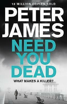 Need You Dead (Roy Grace) by James, Peter, Good Book (Paperback) FREE & Fast Del