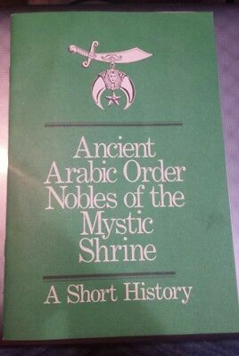 ANCIENT ARABIC ORDER NOBLES OF THE MYSTIC SHRINE History 1985 SOFTCOVER Booklet