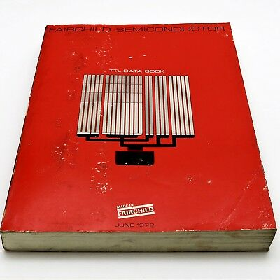 FAIRCHILD SEMICONDUCTOR Vintage 1972 TTL DATA BOOK 9000 9H00 9L00 9N00 More IC's