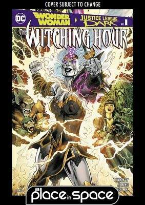 Wonder Woman & Justice League Dark - The Witching Hour #1A (Wk40)