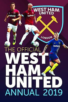 West Ham United FC Official 2019 Annual Brand New Football Book Utd
