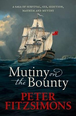 NEW Mutiny on the Bounty By Peter FitzSimons Hardcover Free Shipping