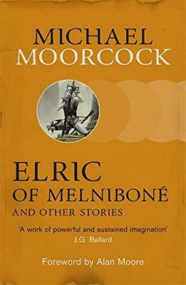 Elric of Melniboné and Other Stories (Moorcocks Multiverse) by Moorcock, Michael