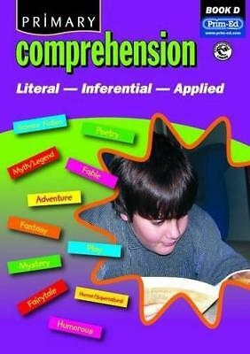 Primary Comprehension: Bk. D: Fiction and Nonfiction Texts, Prim-ed Publishing,