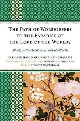 The Path of Worshippers to the Paradise of the Lord of the Worlds: Minhaj Al-Abi