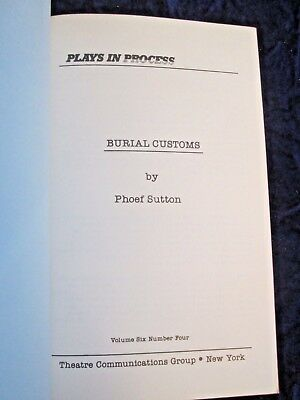 Phoef Sutton BURIAL CUSTOMS  Plays in Progress, TCG, NYC 1983,  NF,  RARE!