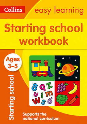Starting School Workbook Ages 3-5: New Edition (, Collins Easy Learning, New