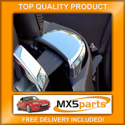 Mazda MX5 Mk3 NC Chrome Seat Belt Top Cover Trims Soft Top Convertible 2005>2008