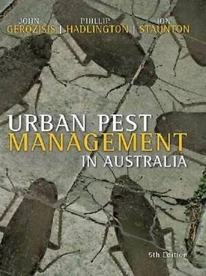 NEW Urban Pest Management in Australia By Ion Staunton Paperback Free Shipping