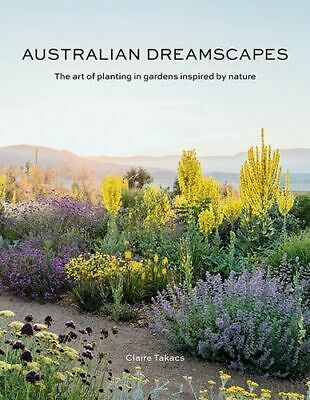 NEW Australian Dreamscapes By Claire Takacs Hardcover Free Shipping