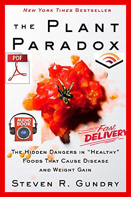 """The Plant Paradox : The Hidden Dangers in Healthy Foods {""""E-ß00K