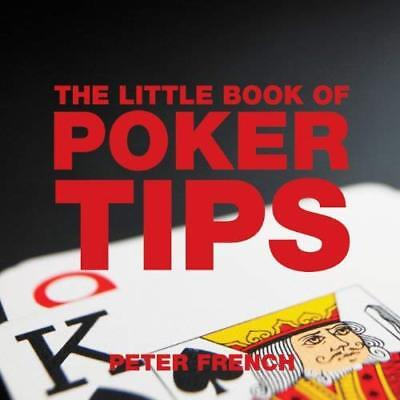 The Little Book of Poker Tips (Little Books of Tips) - Paperback NEW French, Pet