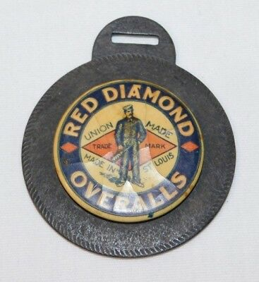 RARE old Red Diamond Overalls Advertising Celluloid Watch Fob