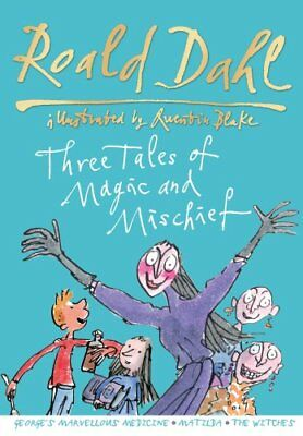 Roald Dahl: Three Tales of Magic and Mischief by dahl, roald, Acceptable Book (H